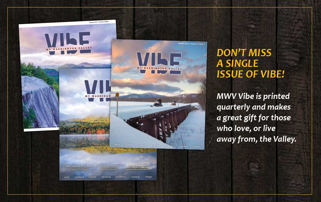 MWV Vibe is printed quarterly (once per season) and makes a great gift for those who live in or away from the Valley. An annual subscription is just $28 for 4 seasonal magazines.